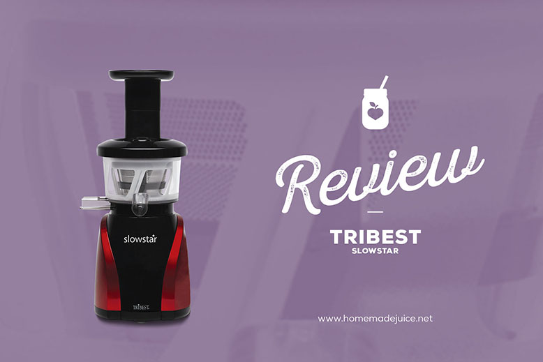 tribest slowstar juicer review